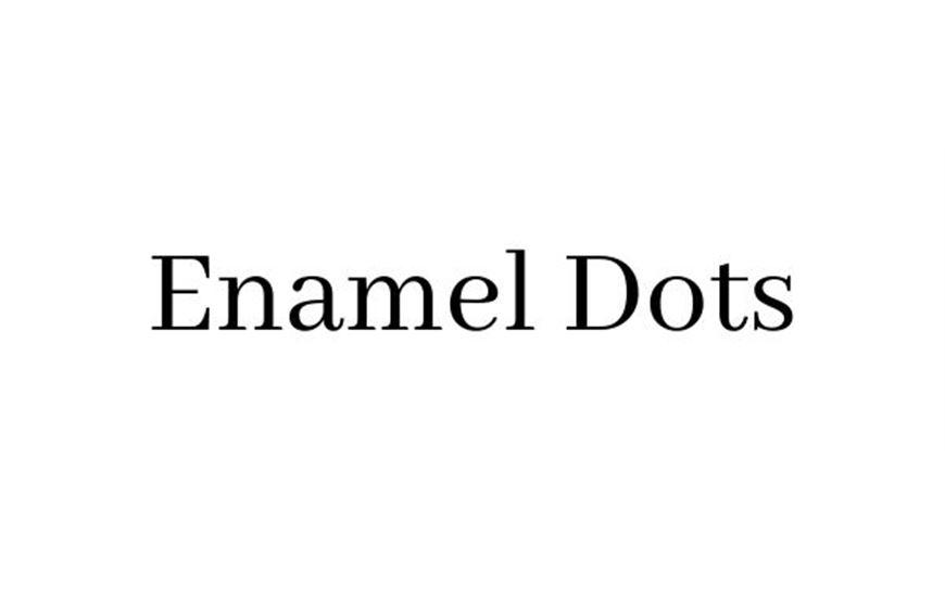 Enamel Dots
