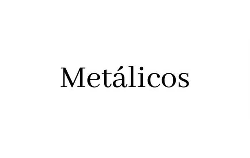 Metálicos