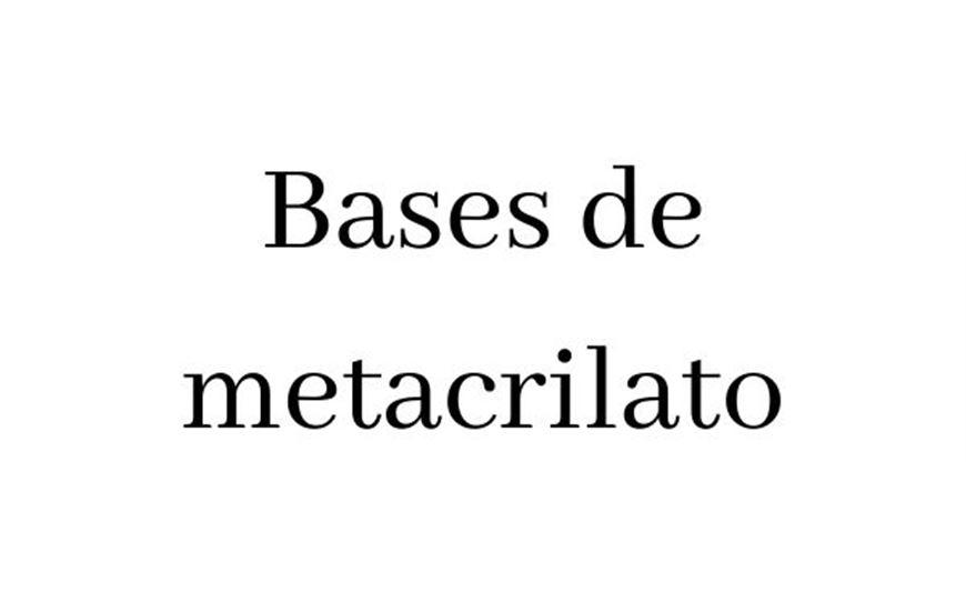 Bases de metacrilato